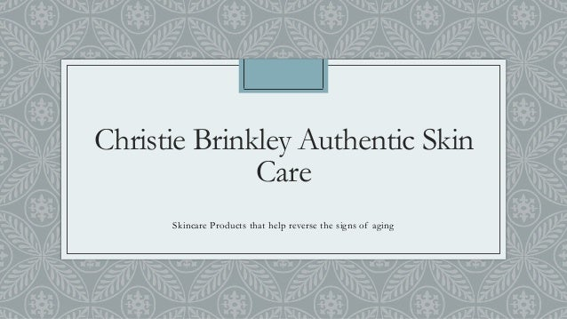 Christie Brinkley Skin Care Products