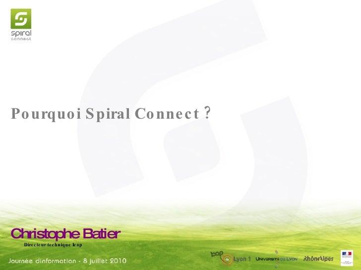 Christophe Batier Directeur technique Icap Pourquoi Spiral Connect?