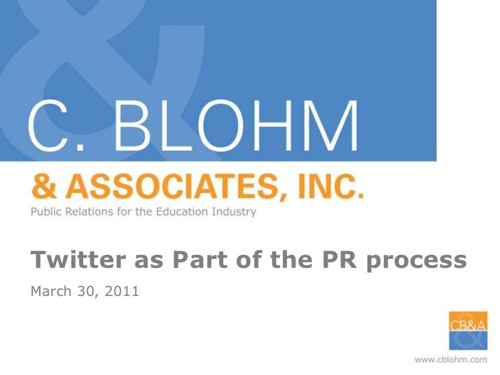 Twitter as Part of the PR process<br />March 30, 2011<br />