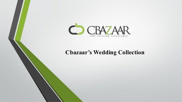 Cbazaar's Wedding Collection