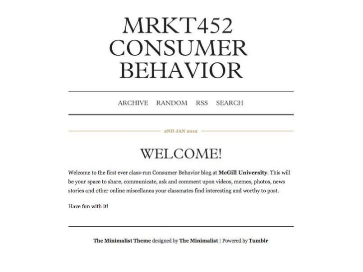 How to Access, Create and  Publish Posts to the  MRKT452 Consumer  Behavior Blog Using