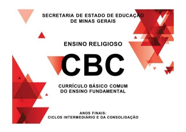 """7 1- Introdução O presente instrumento """"Currículo Básico Comum de Ensino Religioso"""" tem por base as Diretrizes Curriculare..."""