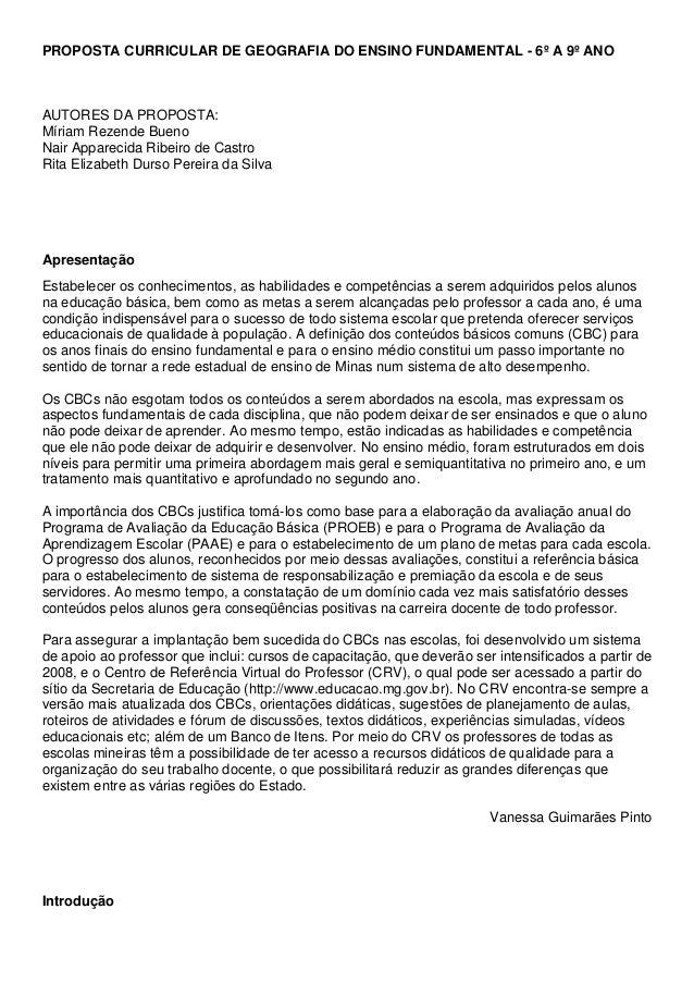 PROPOSTA CURRICULAR DE GEOGRAFIA DO ENSINO FUNDAMENTAL - 6º A 9º ANOAUTORES DA PROPOSTA:Míriam Rezende BuenoNair Apparecid...