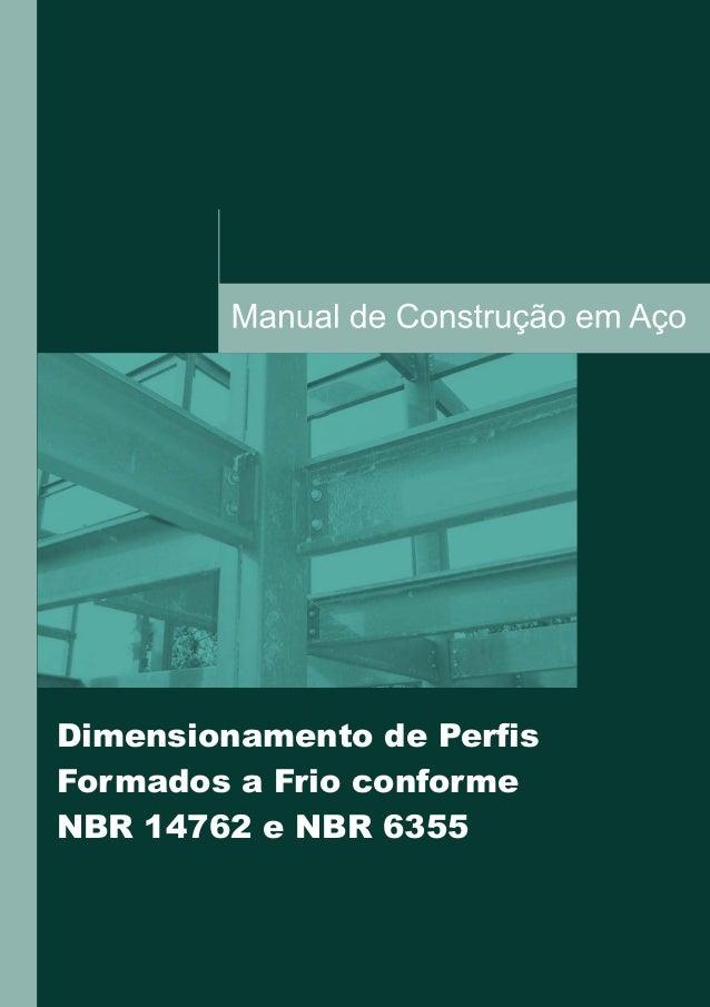 12-08 Dimensionamento de Perfis Formados a Frio conforme NBR 14762 e NBR 6355