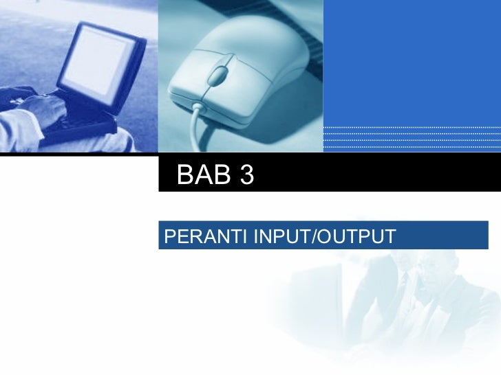 BAB 3 PERANTI INPUT/OUTPUT