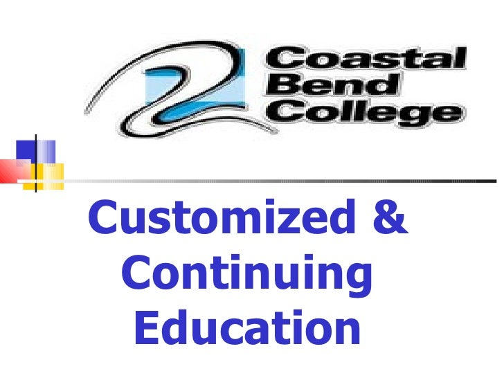 Customized & Continuing Education