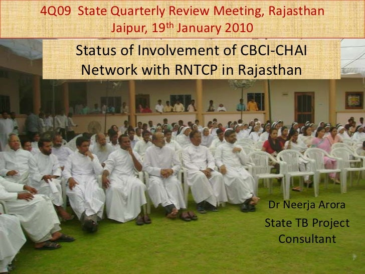 4Q09  State Quarterly Review Meeting, Rajasthan <br />Jaipur, 19th January 2010<br />Status of Involvement of CBCI-CHAI Ne...