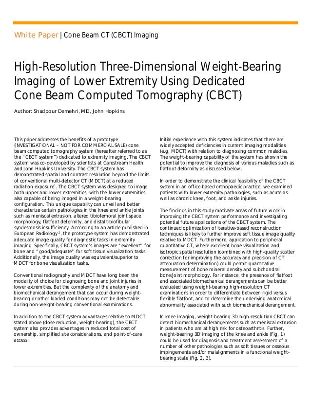 White Paper | Cone Beam CT (CBCT) Imaging High-Resolution Three-Dimensional Weight-Bearing Imaging of Lower Extremity Usin...