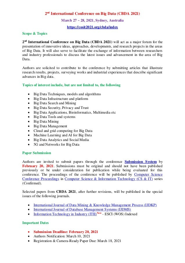 2nd International Conference on Big Data (CBDA 2021) March 27 ~ 28, 2021, Sydney, Australia https://cosit2021.org/cbda/ind...