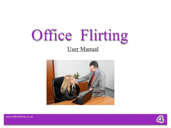 Office flirting signs