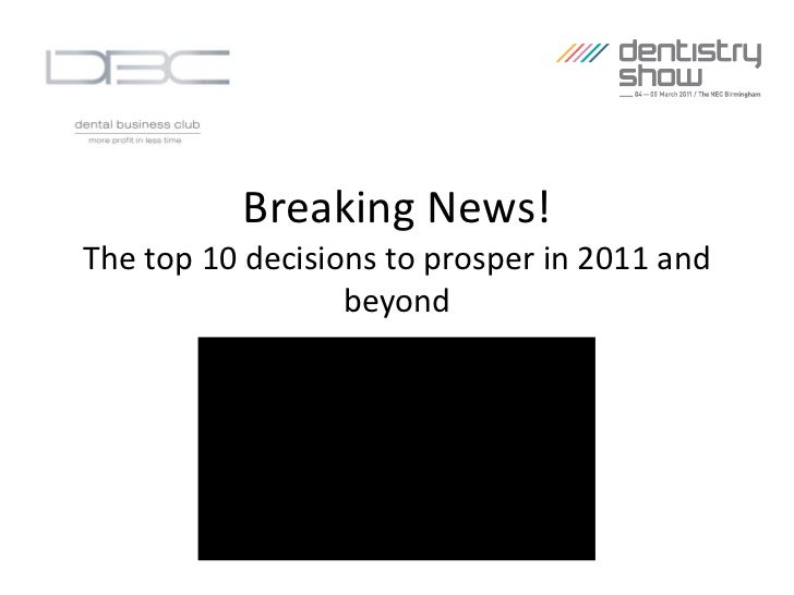 Breaking News! The top 10 decisions to prosper in 2011 and beyond
