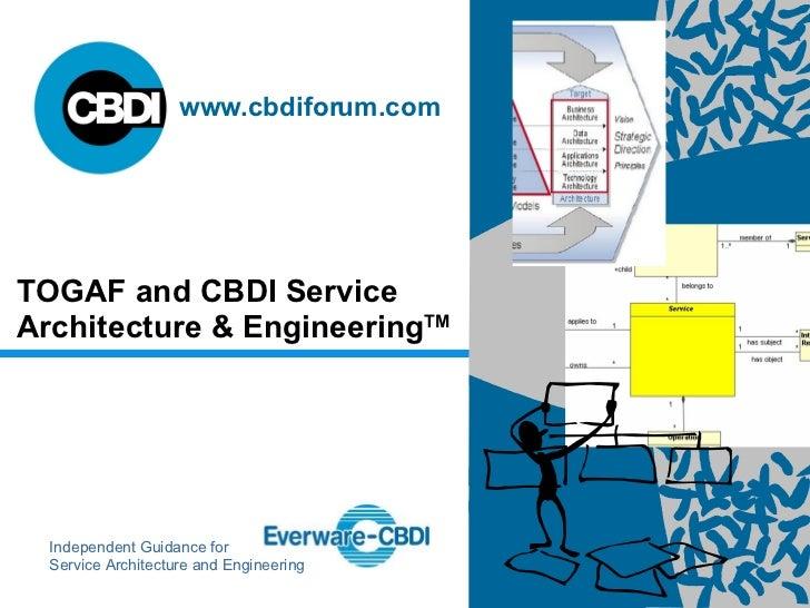 TOGAF and CBDI Service Architecture & Engineering TM