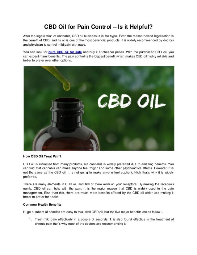CBD Oil for Pain Control – Is it Helpful?