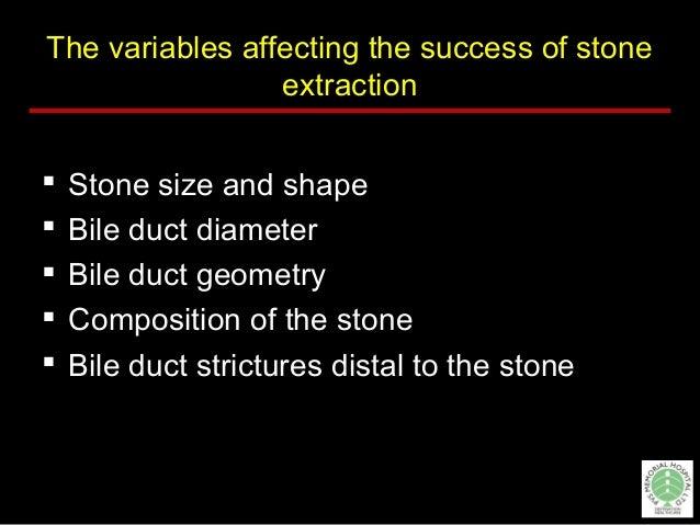 Principle for treatment Difficult biliary stone  Decrease stone size  Larger CBD orifice