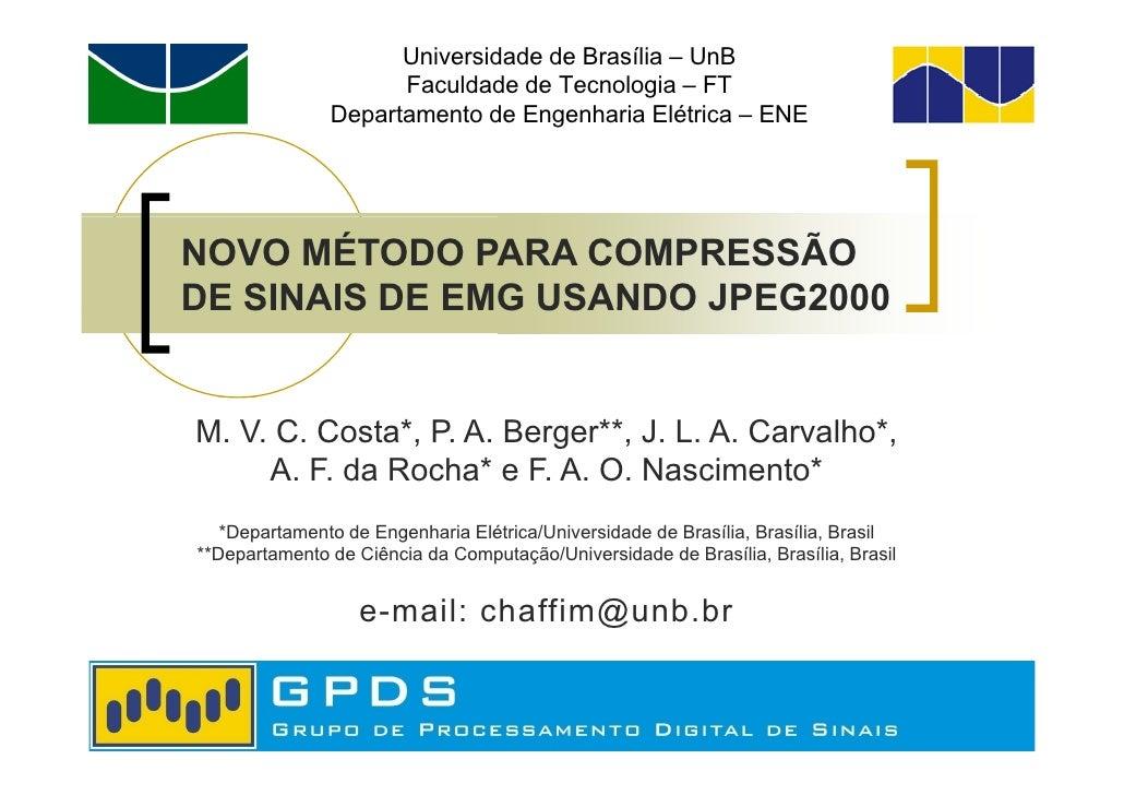 Universidade de Brasília – UnB                     Faculdade de Tecnologia – FT               Departamento de Engenharia E...
