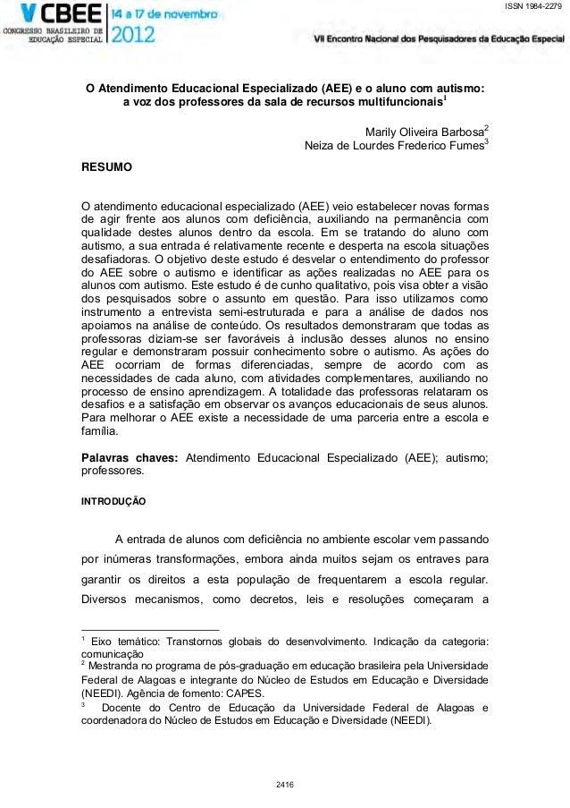 ISSN 1984-2279    O Atendimento Educacional Especializado (AEE) e o aluno com autismo:          a voz dos professores da s...