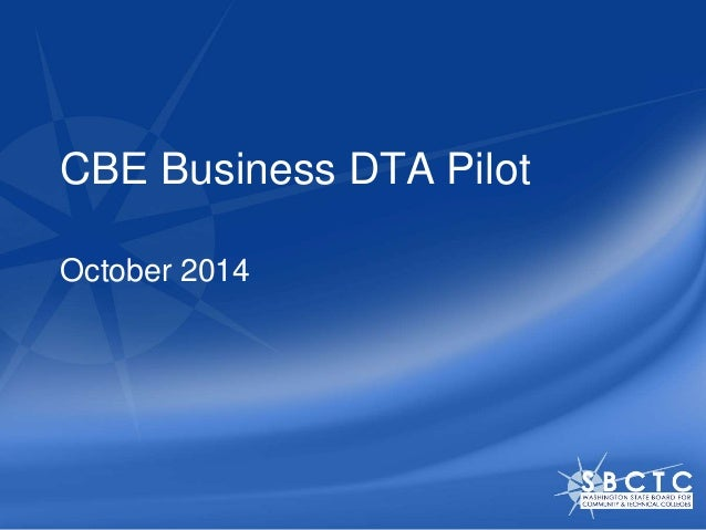 CBE Business DTA Pilot  October 2014
