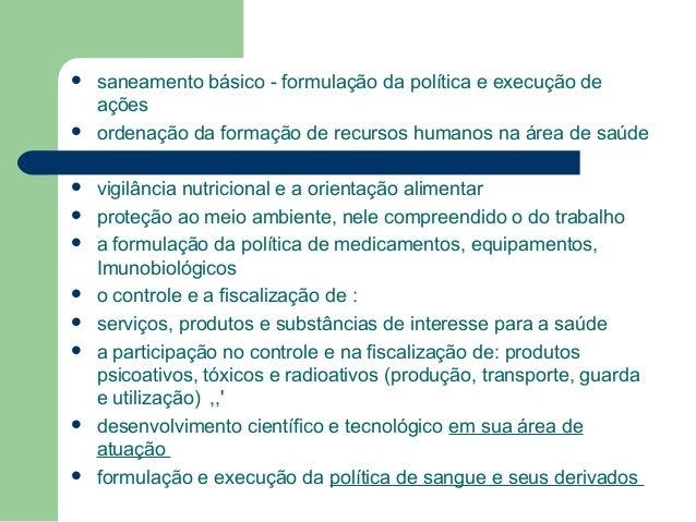                 saneamento básico - formulação da política e execução de ações ordenação da formação de recursos...
