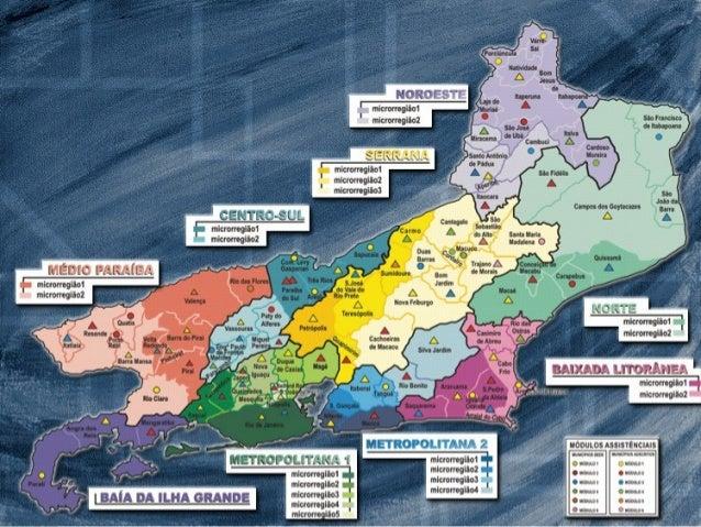 Regiões e Microregiões de Saúde  Regiões  População  Baia da Ilha Grande Baixada Litorânea Centro Sul Médio Paraíba Metrop...