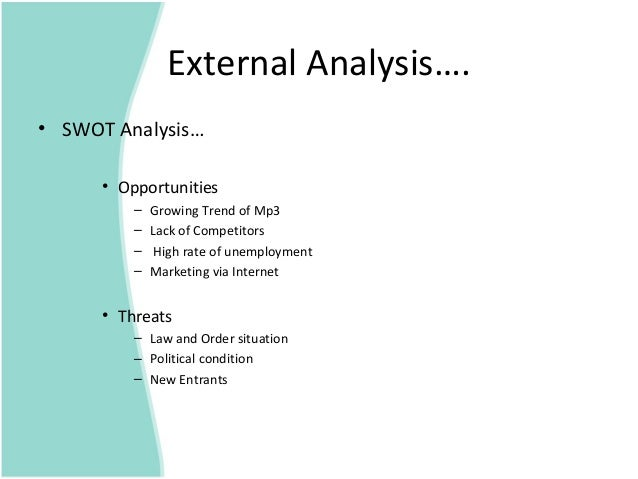 a complete analysis of the external The external environment consists of a general environment and this environmental analysis is a three-step process in which a company first identifies.