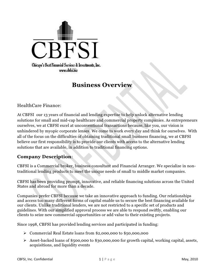 Business OverviewHealthCare Finance:At CBFSI our 13 years of financial and lending expertise to help unlock alternative le...