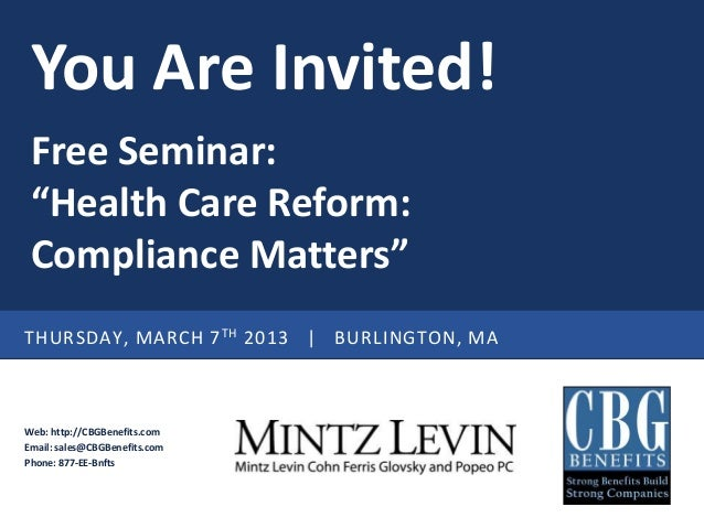 Invitation health care reform seminar from cbg benefits and mintz le you are invited free seminar health care reform compliance mattersthursday thecheapjerseys Image collections