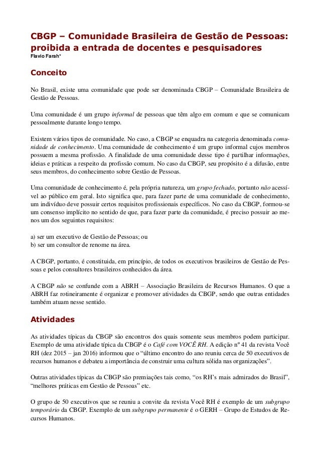 CBGP – Comunidade Brasileira de Gestão de Pessoas: proibida a entrada de docentes e pesquisadores Flavio Farah* Conceito N...