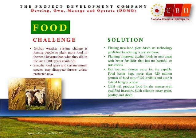 • Finding new land plots based on technology predictive forecasting is one solution. • Planting improved quality foods i...