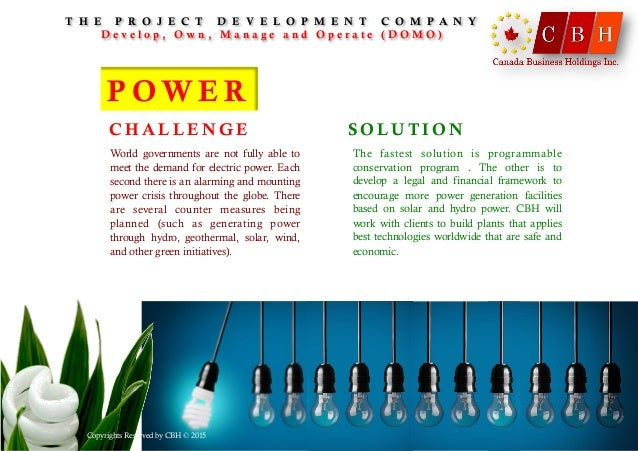 P OW E R World governments are not fully able to meet the demand for electric power. Each second there is an alarming and ...