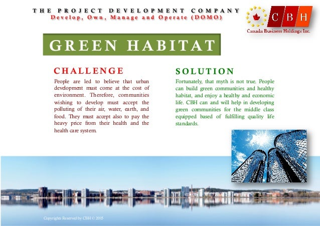 G R E E N H A B I T AT People are led to believe that urban development must come at the cost of environment. Therefore, c...