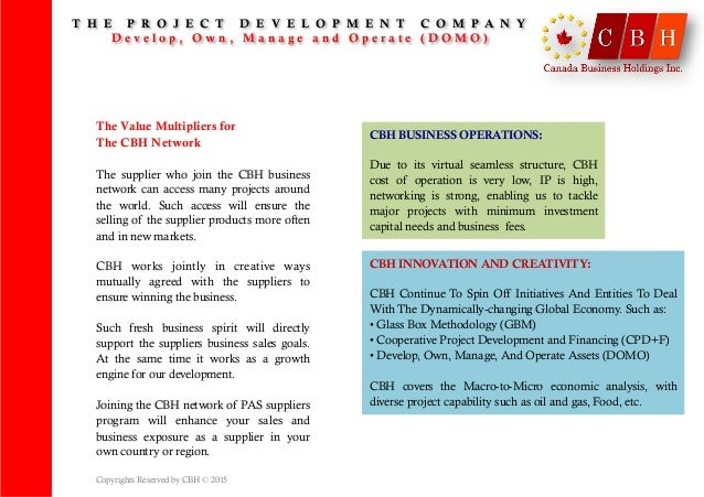 The Value Multipliers for The CBH Network The supplier who join the CBH business network can access many projects around t...