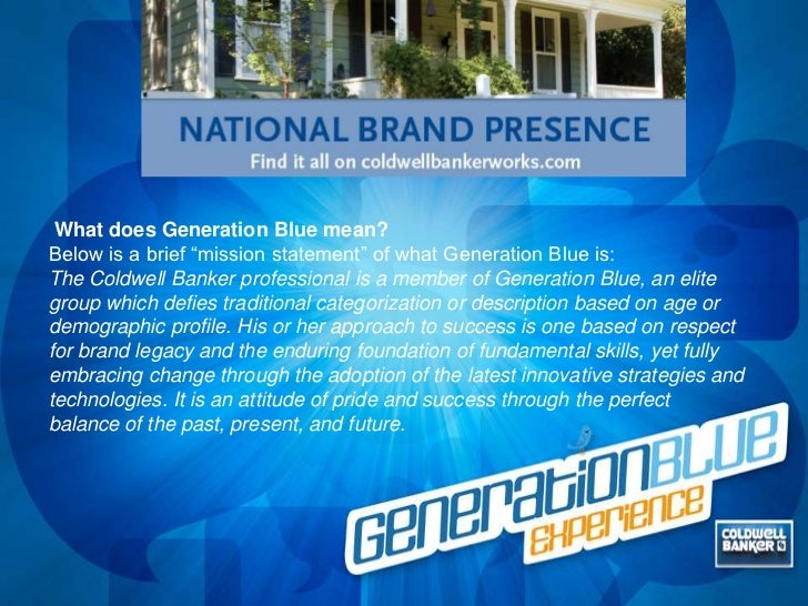 """What does Generation Blue mean? <br />Below is a brief """"mission statement"""" of what Generation Blue is: <br />The Coldwell ..."""