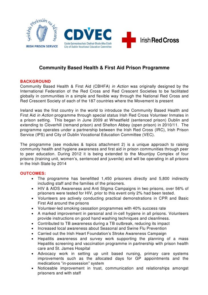 Community Based Health & First Aid Prison ProgrammeBACKGROUNDCommunity Based Health & First Aid (CBHFA) in Action was orig...