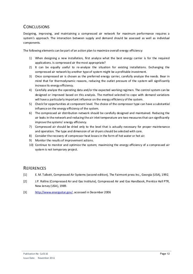 Publication No Cu0116 Issue Date: November 2011 Page 12 CONCLUSIONS Designing, improving, and maintaining a compressed air...