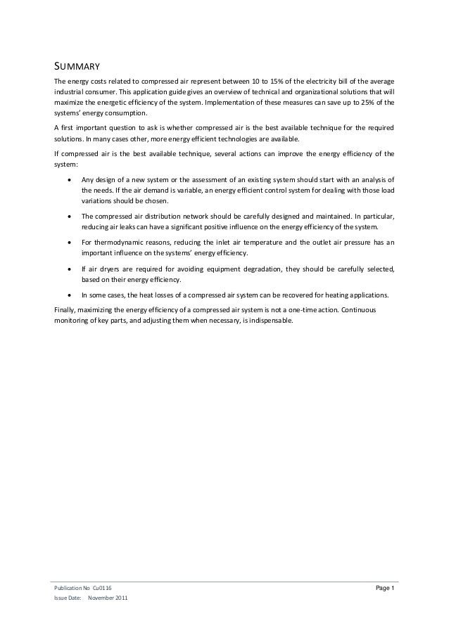 Publication No Cu0116 Issue Date: November 2011 Page 1 SUMMARY The energy costs related to compressed air represent betwee...