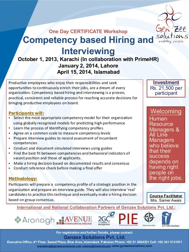 One Day CERTIFICATE Workshop Competency based Hiring and Interviewing October 1, 2013, Karachi (In collaboration with Prim...