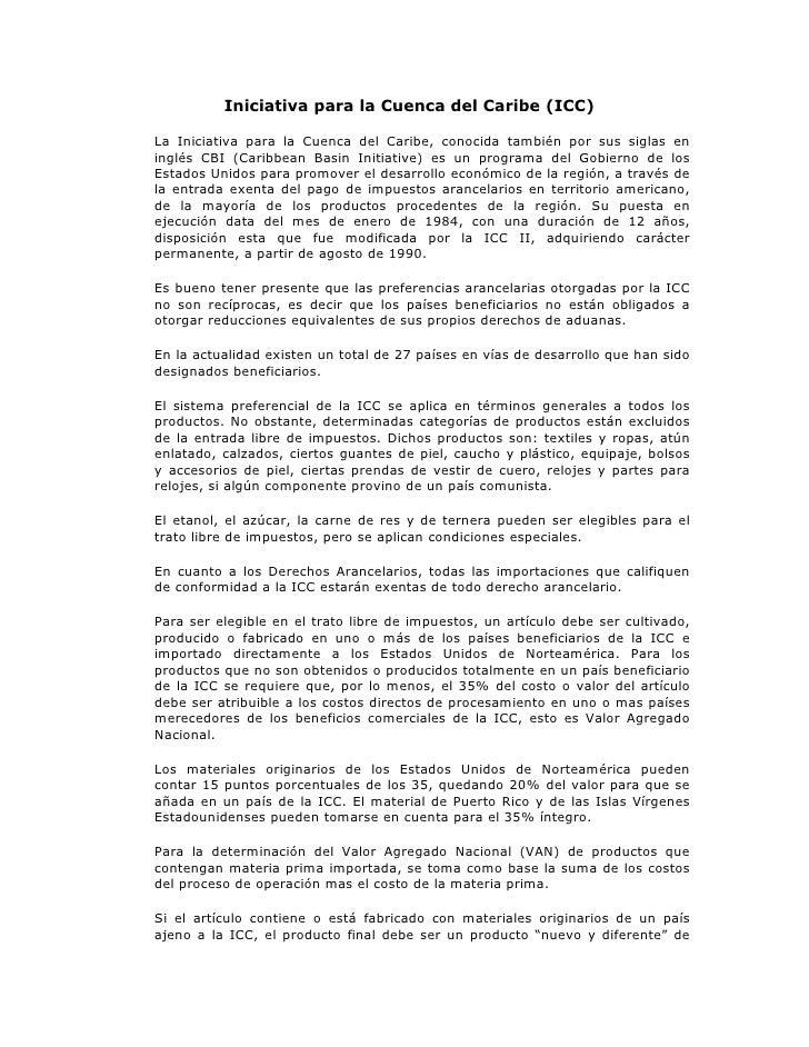 Iniciativa para la Cuenca del Caribe (ICC)  La Iniciativa para la Cuenca del Caribe, conocida también por sus siglas en in...