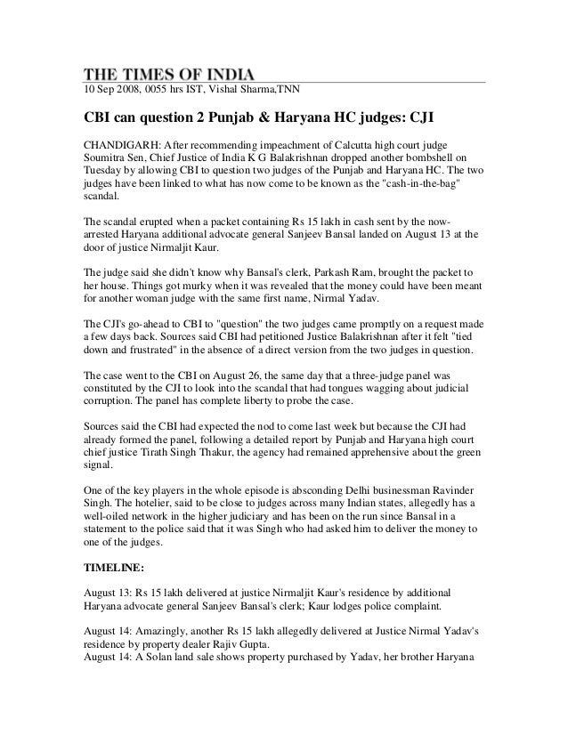 10 Sep 2008, 0055 hrs IST, Vishal Sharma,TNNCBI can question 2 Punjab & Haryana HC judges: CJICHANDIGARH: After recommendi...