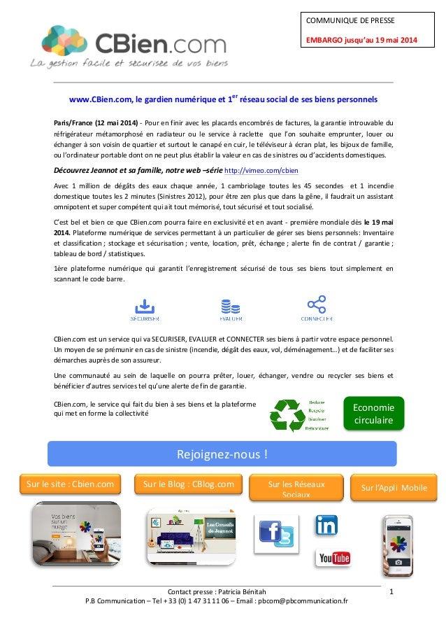 Contact  presse  :  Patricia  Bénitah   P.B  Communication  –  Tel  +  33  (0)  1  47  31  ...