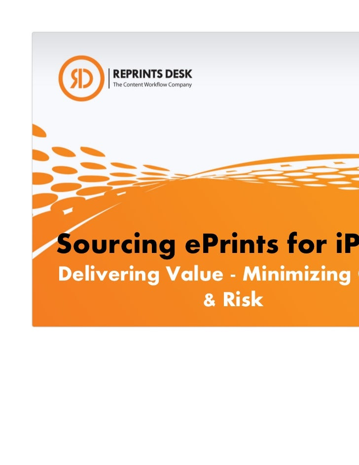 Sourcing ePrints for iPadsDelivering Value - Minimizing Costs              & Risk                              25 January ...