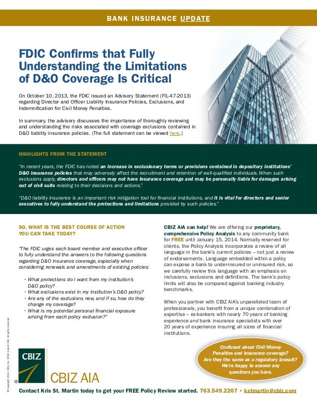 B A NK INS URA NCE UPDATE  FDIC Confirms that Fully Understanding the Limitations of D&O Coverage Is Critical On October 1...