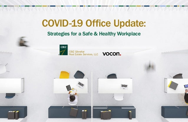 COVID-19 Office Update: Strategies for a Safe & Healthy Workplace