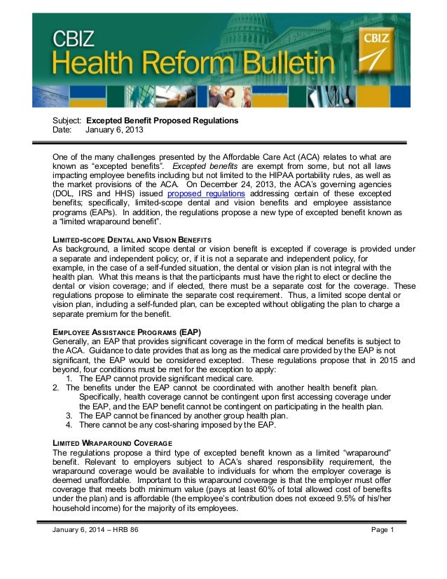 CBIZ Health Reform Bulletin  Subject: Excepted Benefit Proposed Regulations Date: January 6, 2013 One of the many challeng...