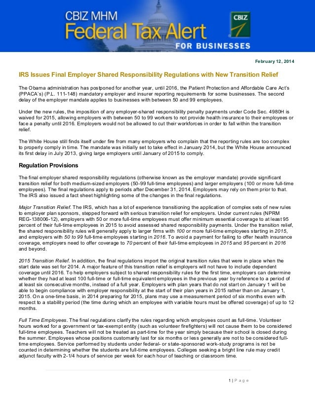 February 12, 2014  IRS Issues Final Employer Shared Responsibility Regulations with New Transition Relief The Obama admini...