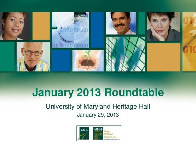 January 2013 Roundtable  University of Maryland Heritage Hall            January 29, 2013