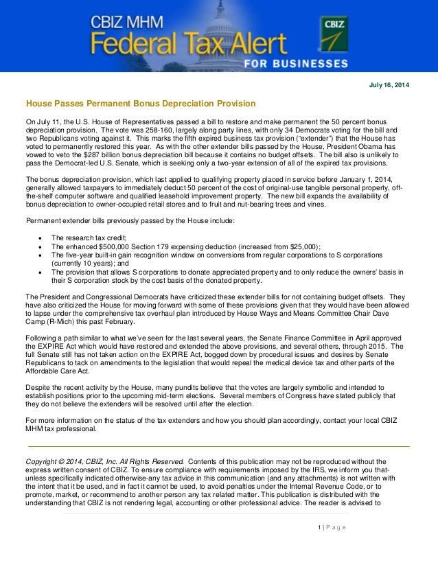 1 | P a g e July 16, 2014 House Passes Permanent Bonus Depreciation Provision On July 11, the U.S. House of Representative...