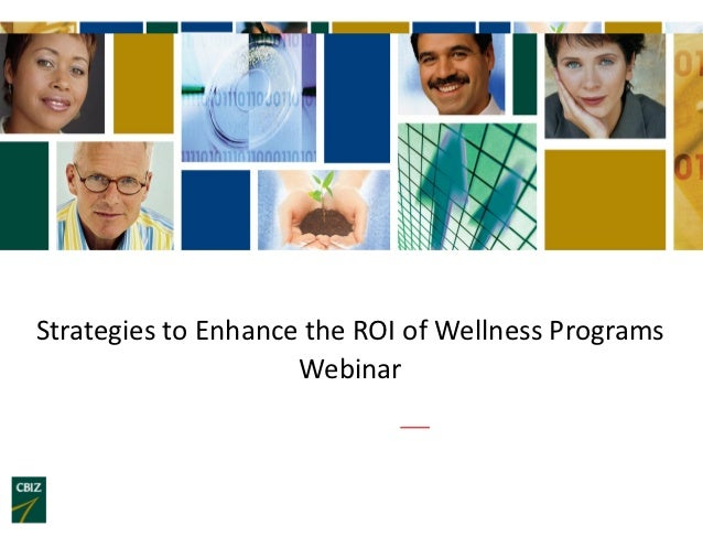 Strategies to Enhance the ROI of Wellness Programs                     Webinar