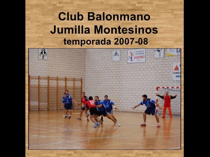 Club Balonmano  Jumilla Montesinos  temporada 2007-08