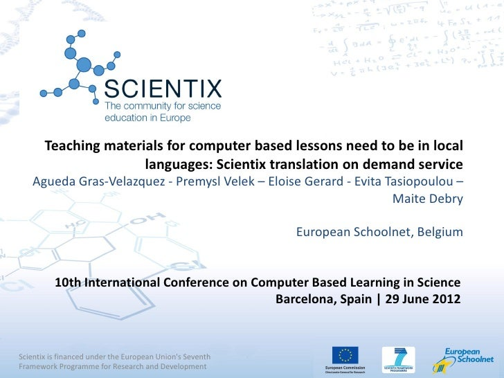 Teaching materials for computer based lessons need to be in local                      languages: Scientix translation on ...