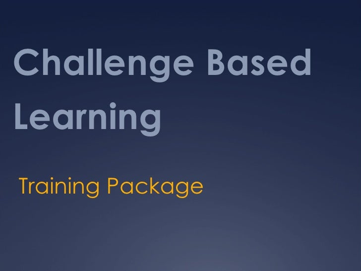 Challenge Based Learning Training Package
